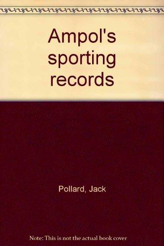 Ampol's Sporting Records: Pollard, Jack