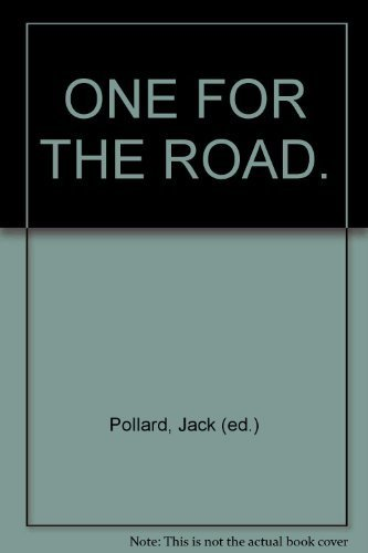 One for the road (0909950849) by Jack Pollard