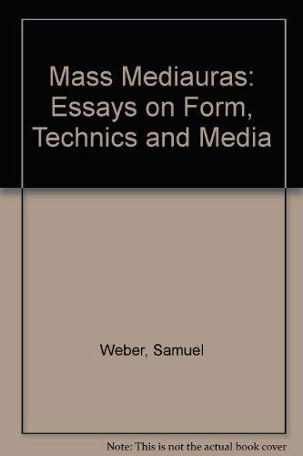 9780909952228: Mass Mediauras: Form, Technics, Media: Essays on Form, Technics and Media