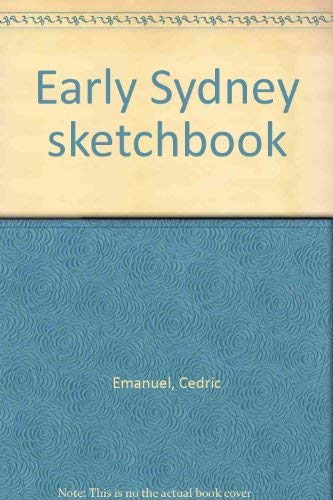 Early Sydney sketchbook (0909954062) by Emanuel, Cedric