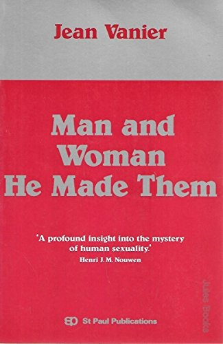 9780909986865: Man and Woman He Made Them
