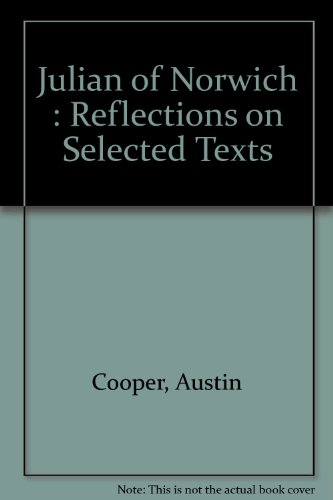 9780909986940: Julian of Norwich : Reflections on Selected Texts