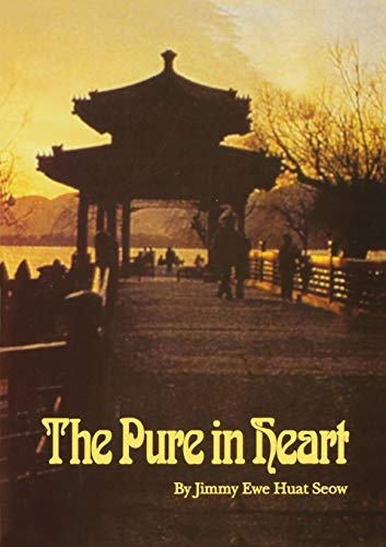 9780909991418: The pure in heart : historical development of the Baha'i faith in China, Southeast Asia, and Far East