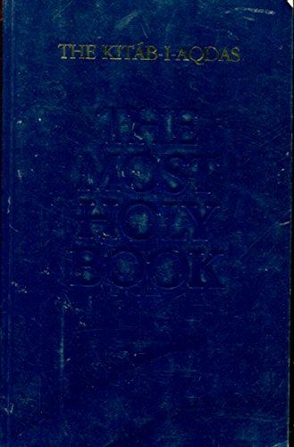 9780909991975: The Kitab-I-Aqdas: The Most Holy Book