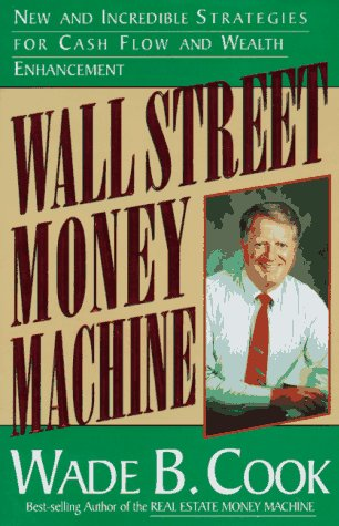 9780910019705: The Wall Street Money Machine: New and Incredible Strategies for Cash Flow
