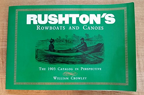 Rushton's Rowboats and Canoes: Crowley, William