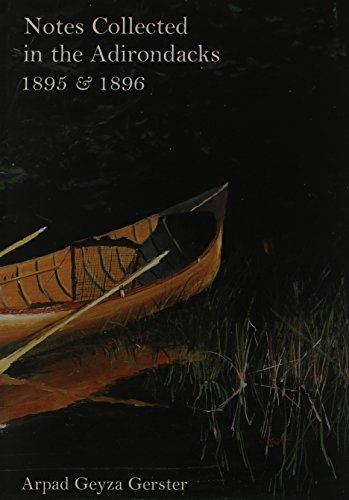 9780910020503: Notes Collected in the Adirondacks, 1895 &1896