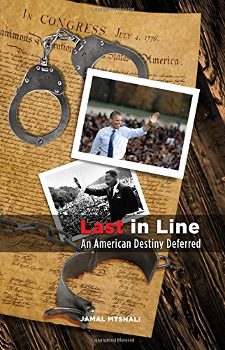 9780910030229: Last In Line: An American Destiny Deferred