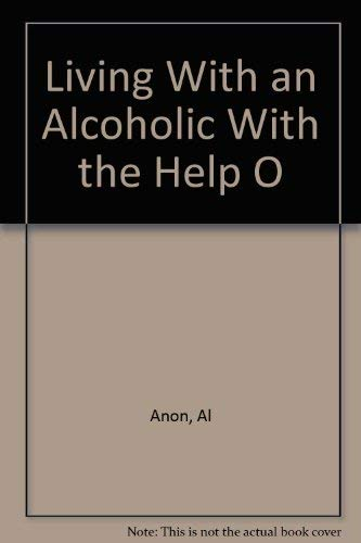 9780910034142: Living With an Alcoholic With the Help O