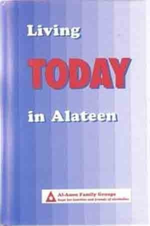 Living Today in Alateen: Al-Anon Family Groups