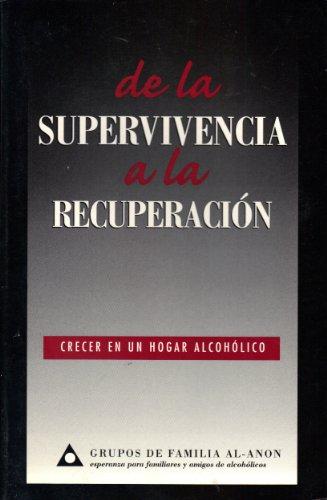 9780910034418: De La Supervivencia a La Recuperacion