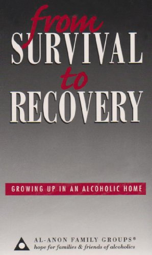 9780910034975: From Survival to Recovery: Growing Up in an Alcoholic Home