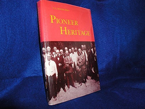9780910037211: Pioneer Heritage: The First Century of the Arizona Historical Society