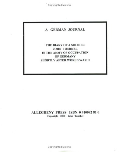 9780910042819: Diary of A Soldier During the Occupation of Germany Shortly After World War II
