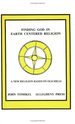 9780910042864: Finding God in Earth Centered Religion
