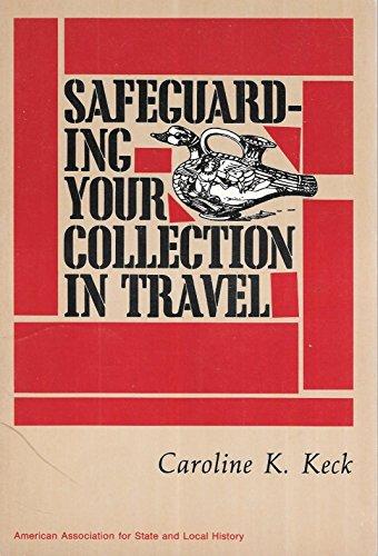 Safeguarding your collection in travel: Keck, Caroline K.