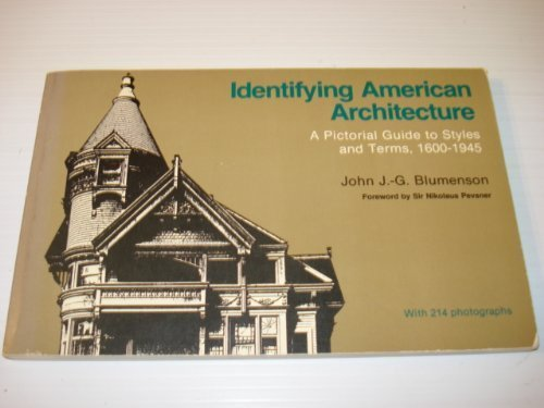 9780910050241: Identifying American architecture: A pictorial guide to styles and terms, 1600-1945