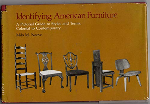 9780910050524: Identifying American Furniture: A Pictorial Guide to Styles and Terms, Colonial to Contemporary