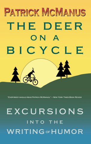 9780910055628: The Deer on a Bicycle: Excursions into the Writing of Humor
