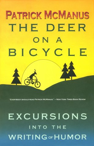 9780910055635: The Deer on a Bicycle: Excursions into the Writing of Humor