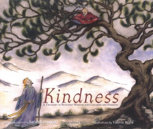 Kindness: A Treasury of Buddhist Wisdom for: Sarah Conover; Valerie