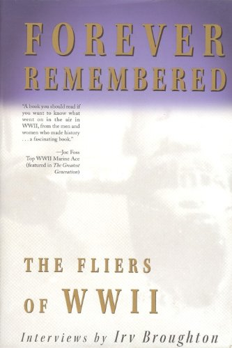 9780910055710: Forever Remembered: The Fliers of WWII