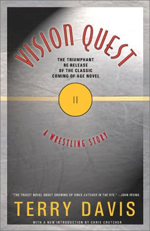 Vision Quest: A Wrestling Story (INSCRIBED BY AUTHOR): Davis, Terry