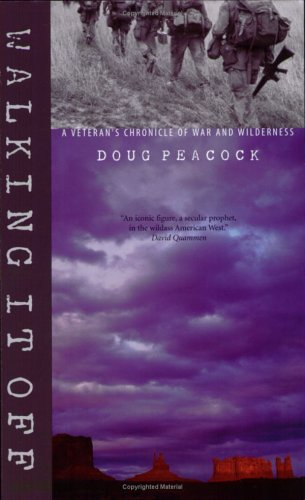 WALKING IT OFF: A Veteran's Chronicle of War and Wilderness (Signed)