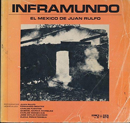 9780910061148: Inframundo: The Mexico of Juan Rulfo