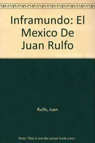 9780910061155: Inframundo: El Mexico De Juan Rulfo