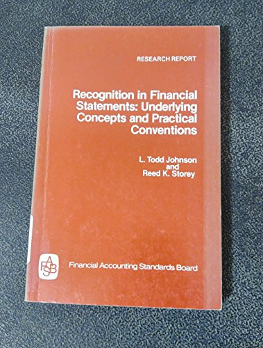 9780910065160: Recognition in Financial Statements: Underlying Concepts and Practical Conventions