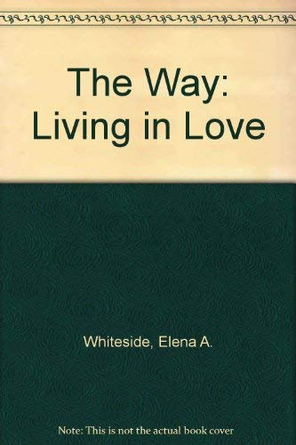 9780910068048: The Way: Living in Love