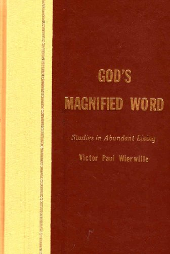 9780910068130: God's Magnified Word (Studies in Abundant Living Volume 4)