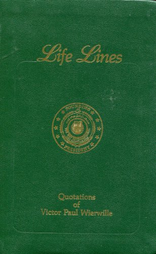 Life Lines: Quotations of Victor Paul Wierwille: Wierwille, Victor Paul