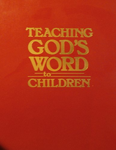 Teaching God's Word to Children: L. Craig Martindale