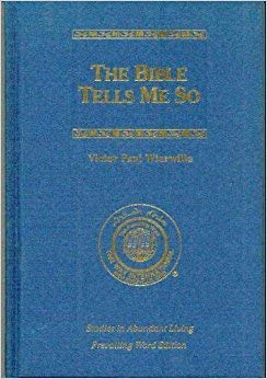 9780910068819: Bible Tells Me So : Prevailing Word Edition