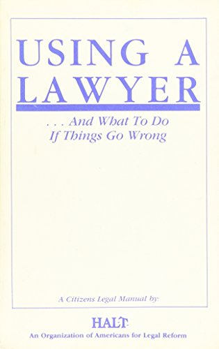 9780910073080: Using a lawyer-- and what to do if things go wrong