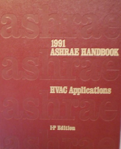 9780910110808: 1991 Ashrae Handbook: Heating, Ventilating, and Air-Conditioning Applications : Inch-Pound Edition (Ashrae Handbook Heating, Ventilating, and Air Conditioning Systems and Equipment Inch-Pound)