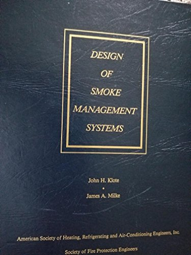 Design of Smoke Management Systems: John H. Klote;