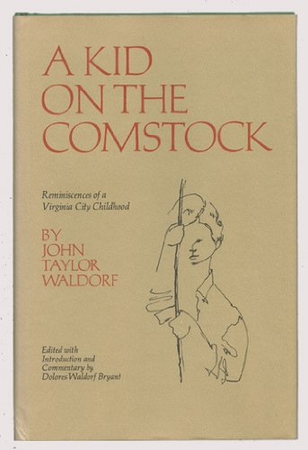 9780910118149: A Kid on the Comstock: Reminiscences of a Virginia City Childhood