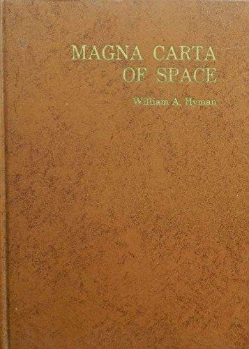 9780910122139: Magna Carta of Space