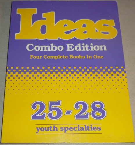 9780910125314: Ideas, Combo Edition (Four Complete Books in One 25-28) Youth Specialties