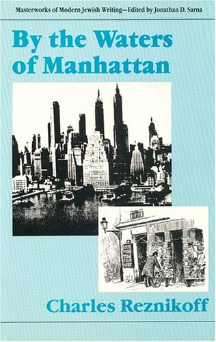 9780910129558: By the Waters of Manhattan (Masterworks of Modern Jewish Writing Series)