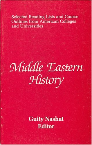 9780910129701: Middle Eastern History (Selected Reading Lists and Course Outlines from Leading American College and Universities Ser.)