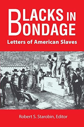 9780910129879: Blacks in Bondage: Letters of American Slaves