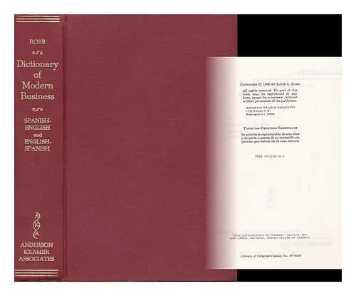 Dictionary of Modern Business (English and Spanish: Louis A. Robb