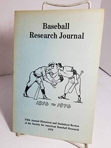 The Baseball Research Journal, 1976 Fifth Annual