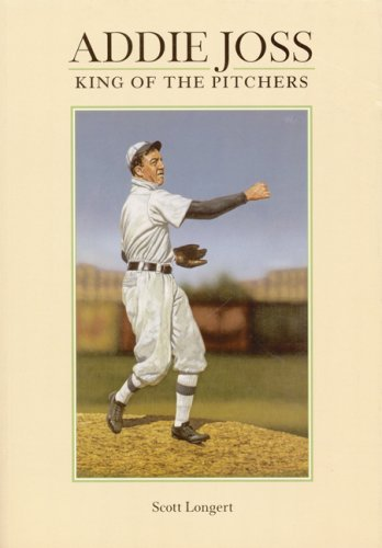 9780910137744: Addie Joss: King of the Pitchers