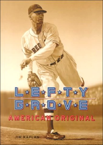 9780910137805: Lefty Grove: American Original
