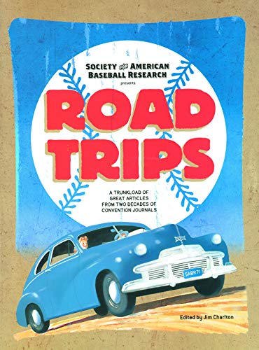 Road Trips: A Trunkload of Great Articles from Two Decades of Convention Journals